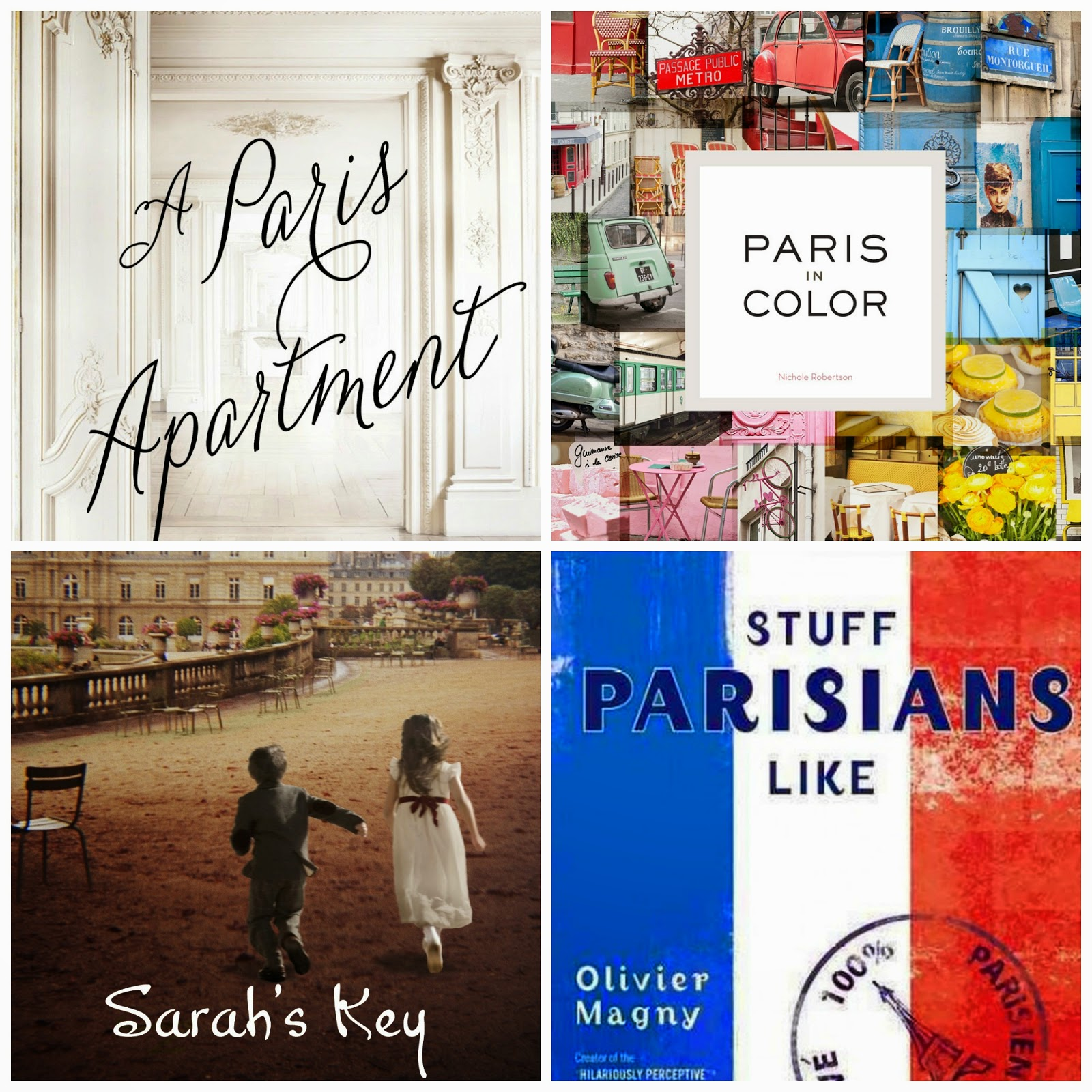 "Book cover: ""Sarah's key"", ""A Paris apartment"", ""Stuff Parisians like"",  ""Paris in color"""