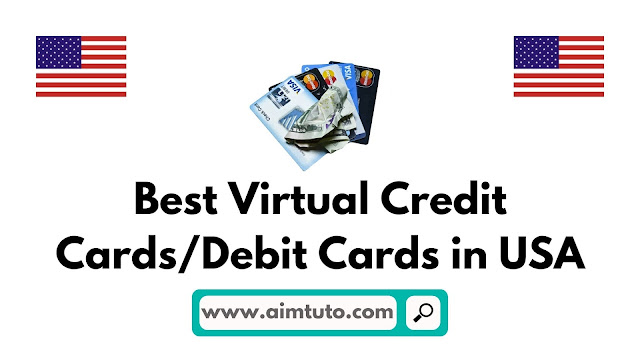 Best Virtual Credit CardsDebit Cards in USA