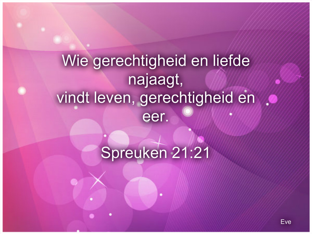 spreuken 21 Good Morning Girls NEDERLAND: Spreuken 21 spreuken 21