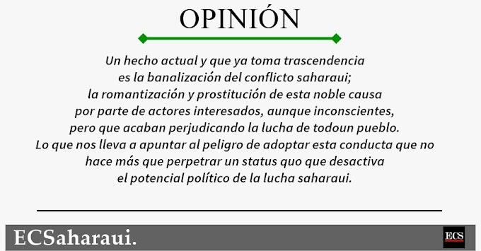 ✍🏼 OPINIÓN   La lucha del pueblo saharaui no es lugar para oportunistas.