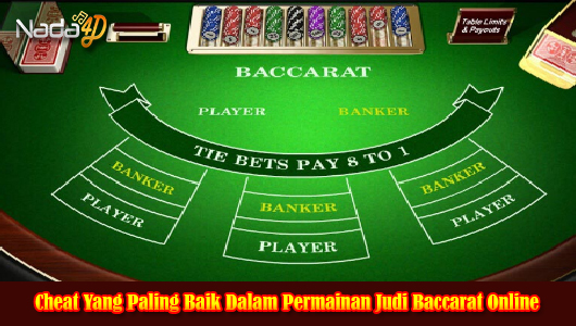 Cheat Yang Paling Baik Dalam Permainan Judi Baccarat Online