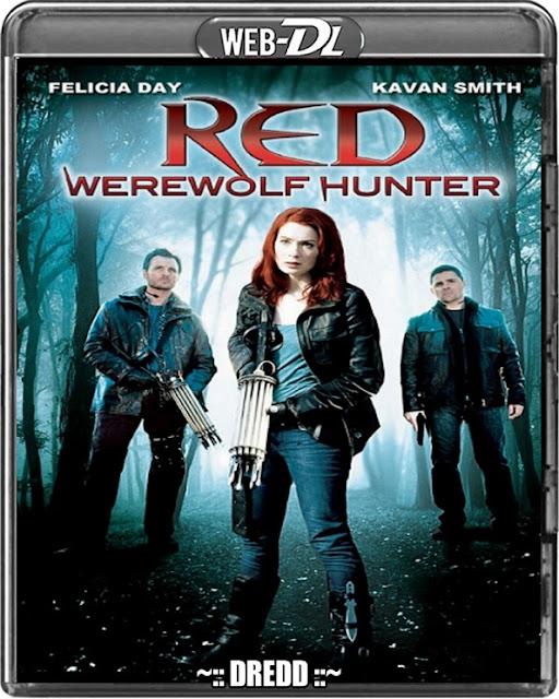 Red Werewolf Hunte 2010 Dual Audio 720p WEBRip 1Gb x264