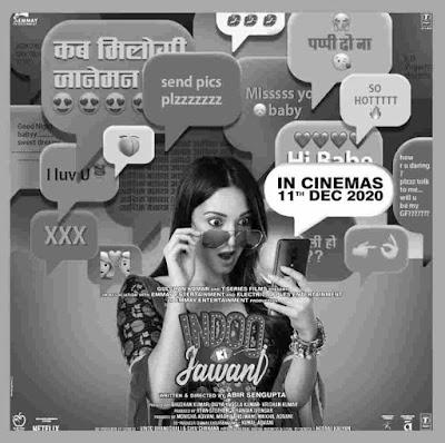 Indoo ki jawani Full Movie Download online leaked by Tamilrocker , Filmyzilla, Filmywap