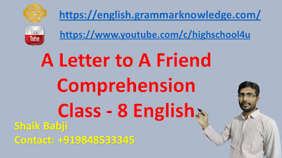 A Letter to A Friend Comprehension Class - 8 English