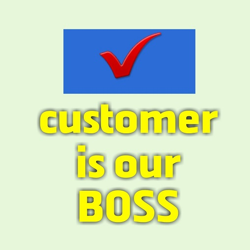 quality-customer-is-our-bos;images;slogan
