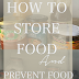 How to store food and prevent food waste