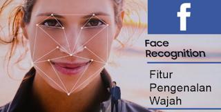 Fitur Pengenalan Wajah pada Facebook