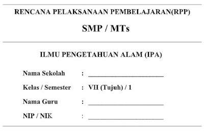 RPP Kurikulum 2013 IPA Kelas VII (7) Semester 1 SMP/MTs-http://www.librarypendidikan.com/