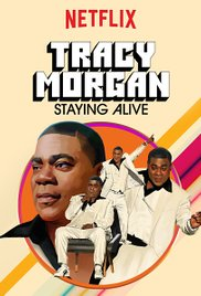 Watch Tracy Morgan: Staying Alive Online Free 2017 Putlocker