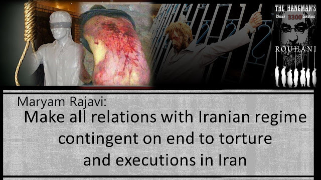 Maryam Rajavi:Make all relations with Iranian regime contingent on end to torture and executions in Iran