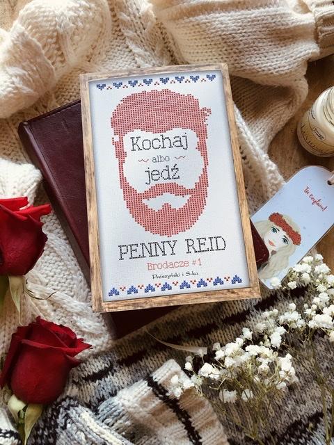 Penny Reid, Kochaj albo jedź