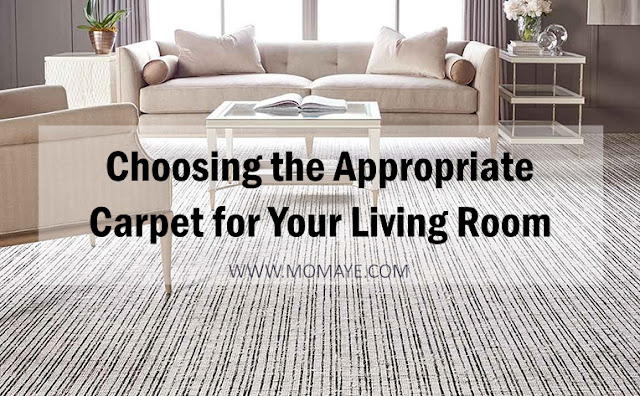 Choosing the Appropriate Carpet for Your Living Room