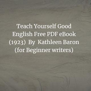 Teach Yourself Good English Free PDF eBook