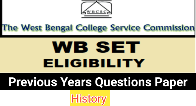 West Bengal SET History Previous Year Question Paper Pdf