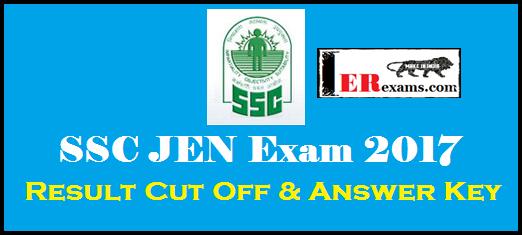 SSC JEN Exam 2017 Result Cut Off & Answer Key