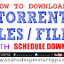 HOW TO DOWNLOAD FILES WITH SCHEDULE TYPE | ANDROID SUPERSTARS