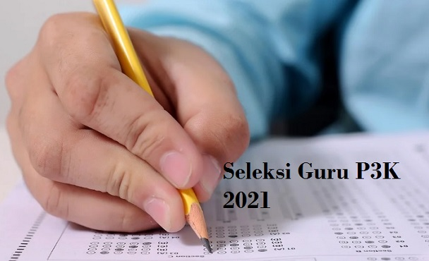 Syarat utama seleksi Guru P3K 2021
