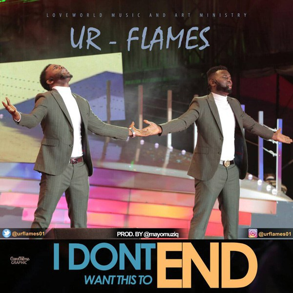 Music: I Don't Want This To End – Ur Flames