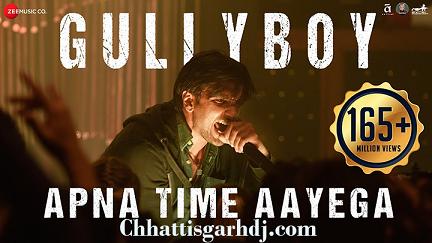 Apna Time Aayega Gully Boy dj Chhotu Latuwa