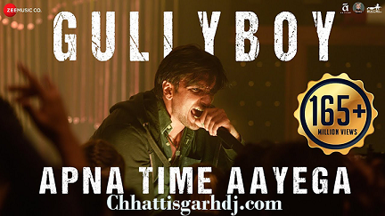 Apna Time Aayega Gully Boy dj Chhotu Latuwa