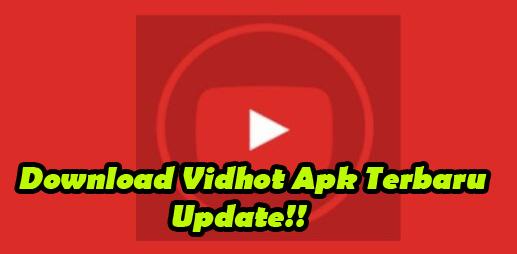 Update Cara Download Dan Instal Vidhot Apk Terbaru Di Android Dan Iphone Speck Android