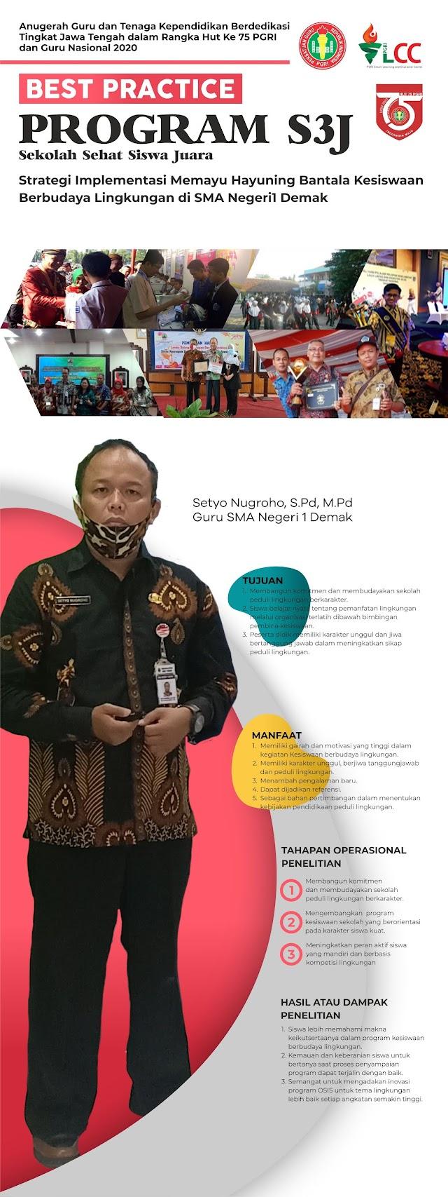 Program S3J (Sekolah Sehat Siswa Juara) Sebuah Strategi Implementasi Memayu Hayuning Bantala Kesiswaan Berbudaya Lingkungan