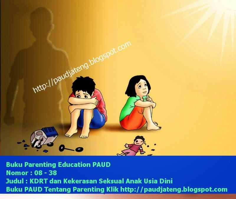 Parenting Education PAUD Tentang KDRT dan Kekerasan Anak