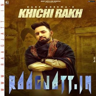Khichi Rakh by Harf Cheema lyrics