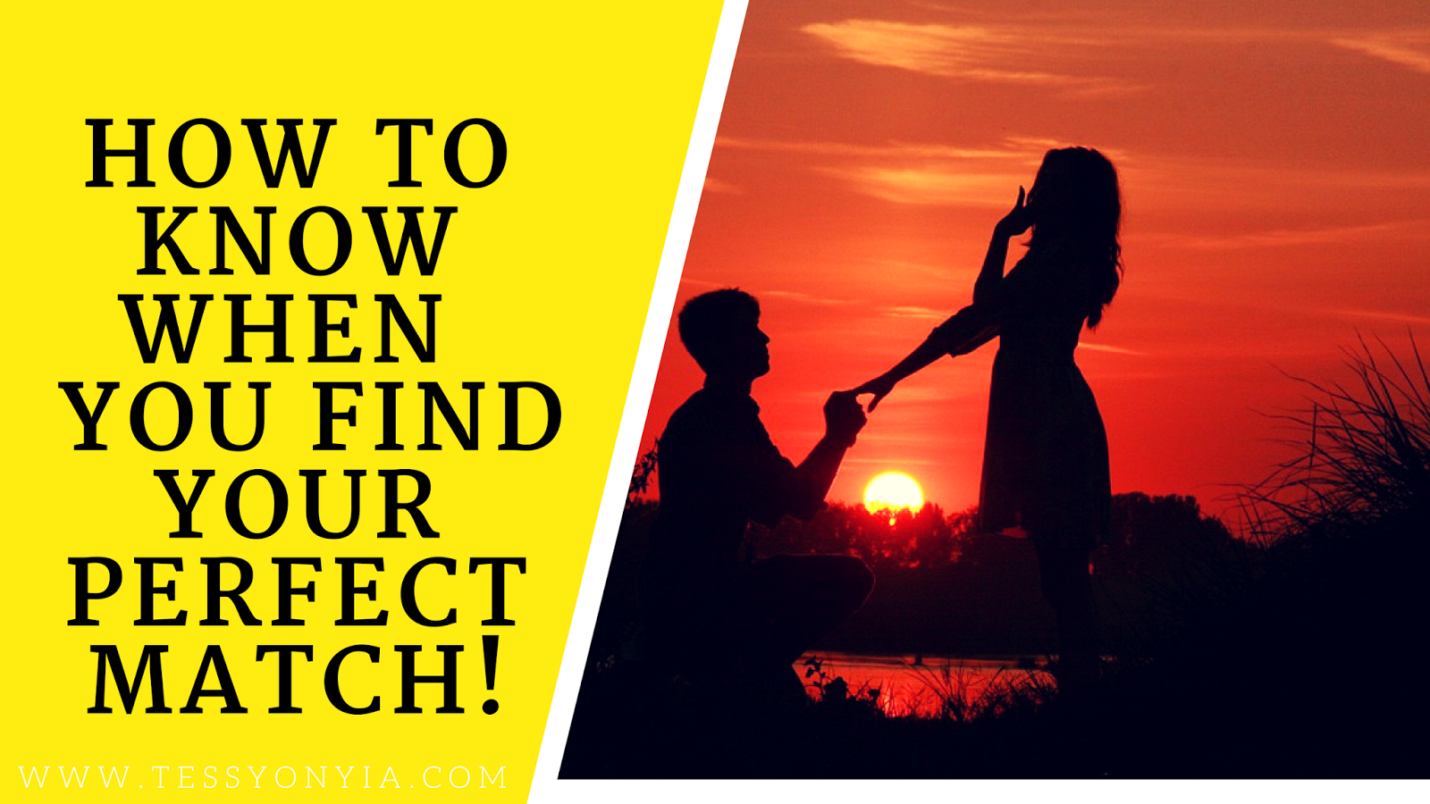 HOW TO KNOW WHEN YOU FIND YOUR PERFECT MATCH!