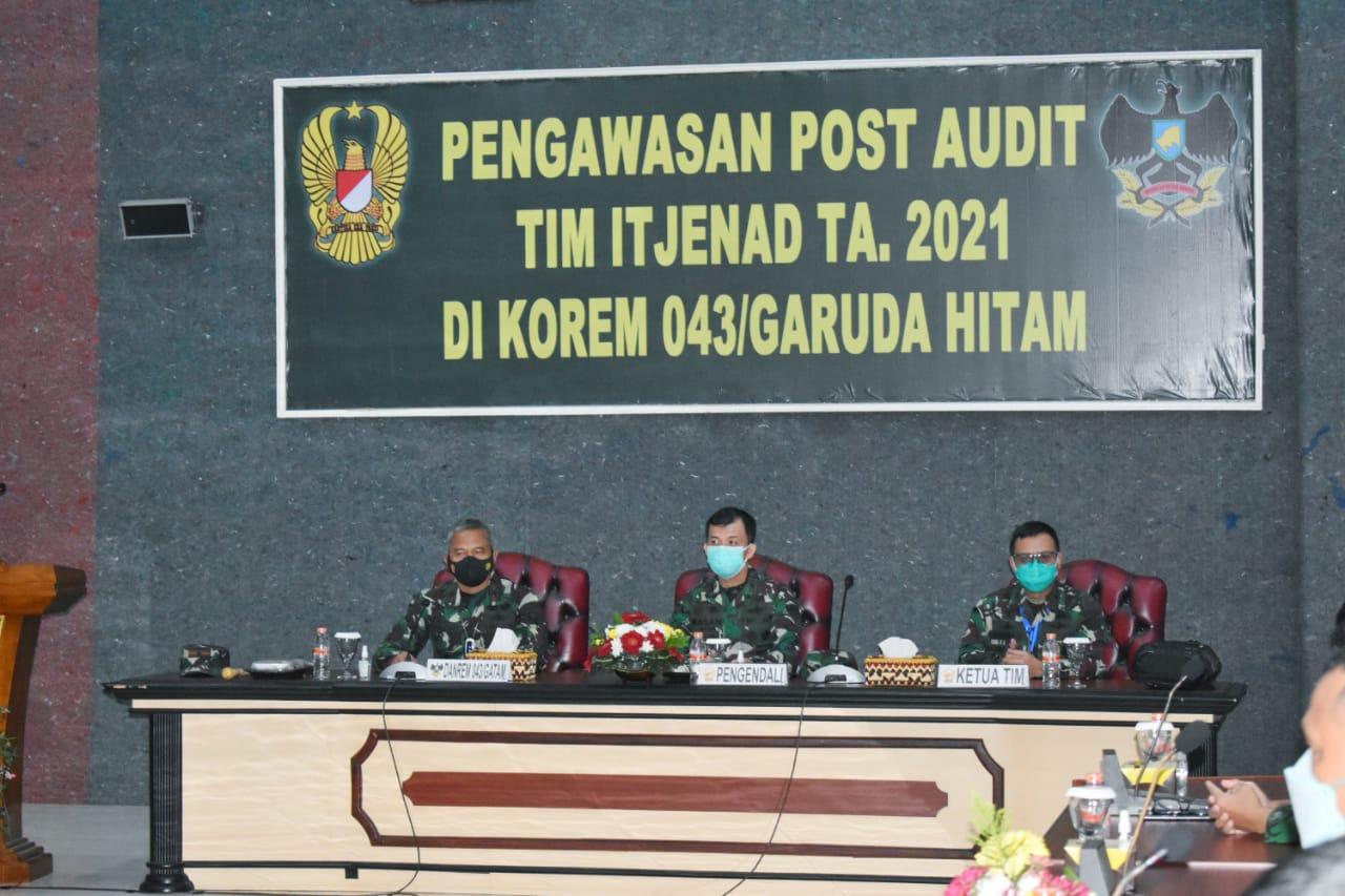 Danrem 043Gatam Sambut Tim Itjenad Dalam Rangka Pengawasan Post Audit TA. 2021.