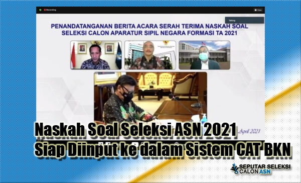 Naskah Soal Seleksi ASN 2021 Siap Diinput ke dalam Sistem CAT BKN