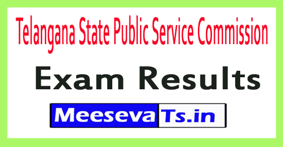 Telangana State Public Service Commission TSPSC Exam Results 2017