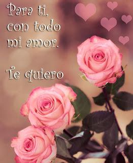 Para ti con todo mi Amor - Imágenes de Amor y de Amistad
