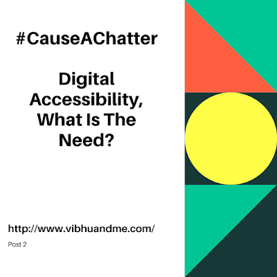 Digital Accessibility, What Is The Need
