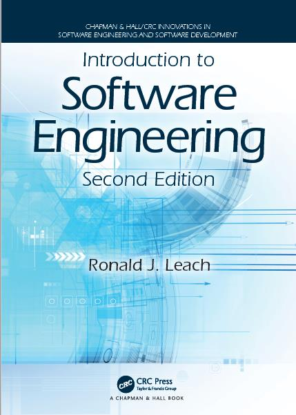 Introduction to Software Engineering, Second Edition. CRC Press