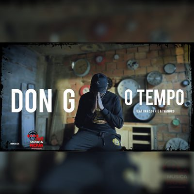 Don G  –  O Tempo (Feat. Van Sophie & Ivandro)