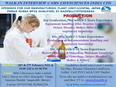 Sai Lifesciences India Ltd - Walk-In Interviews for B.Sc / M.Sc / Any Graduation / SSC / Inter Freshers & Experienced in Production on 26th & 27th Feb' 2021