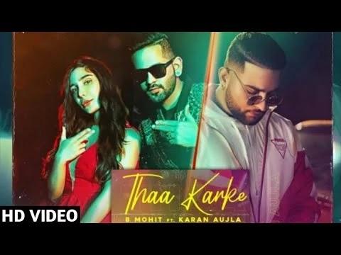 Thaa Karke Lyrics – B Mohit x Karan Aujla 2020