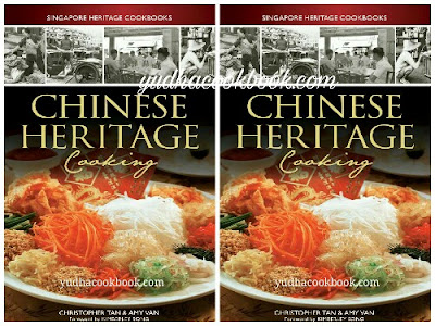 Download ebook CHINESE HERITAGE COOKING (Singapore Heritage Cookbooks)