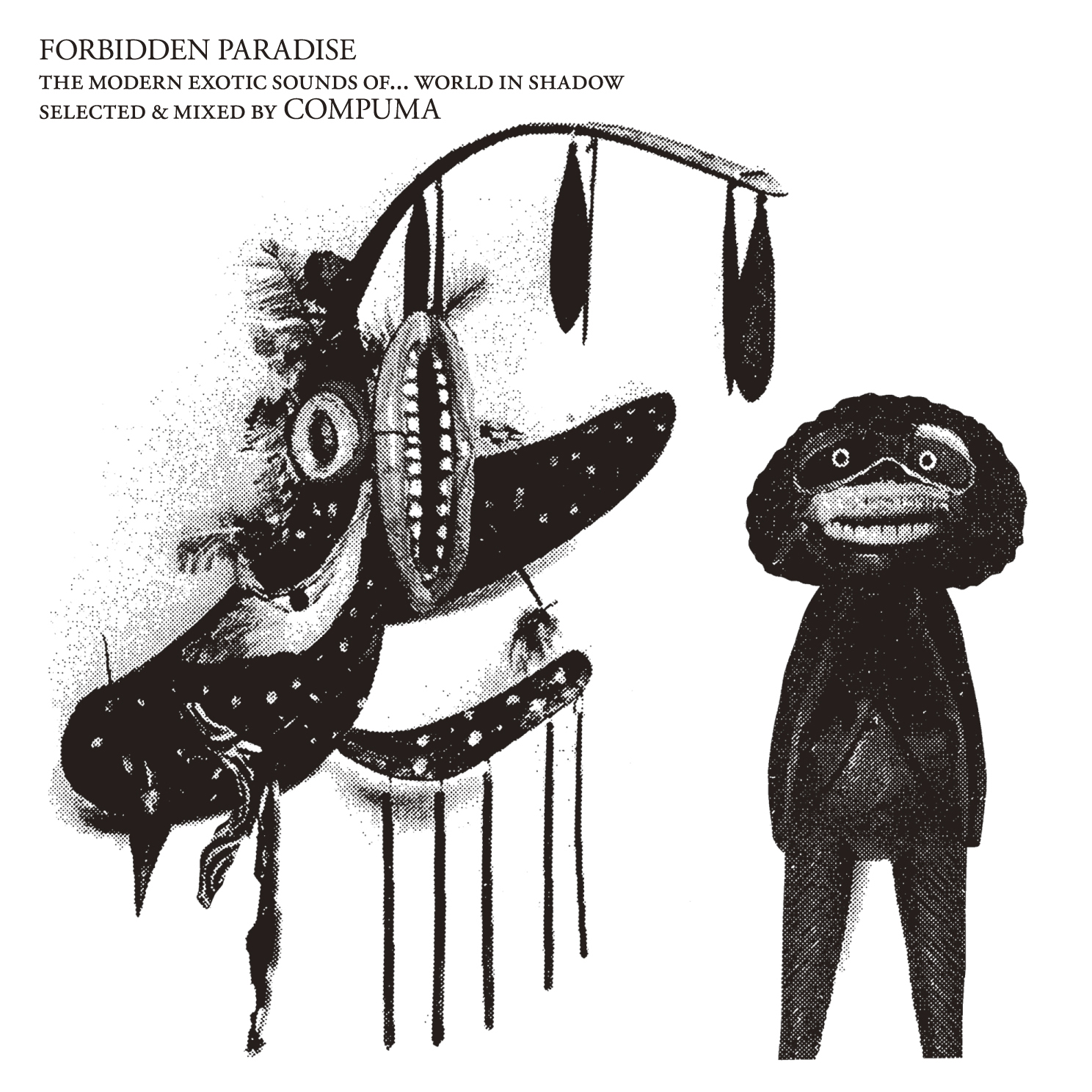FORBIDDEN PARADISE - the modern exotic sounds of...world in shadow