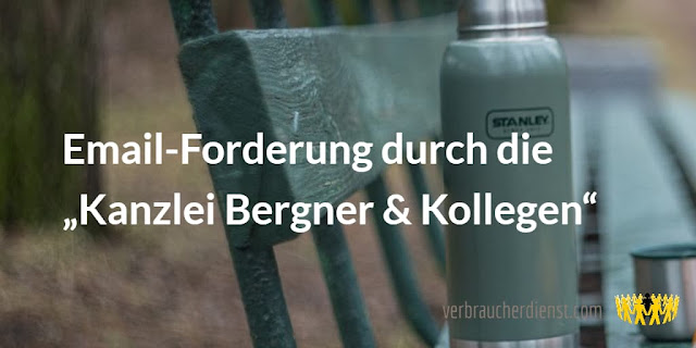 """Titel: Email-Forderung durch die """"Kanzlei Bergner & Kollegen"""""""