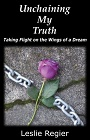 https://www.amazon.com/Unchaining-My-Truth-Taking-Flight-ebook/dp/B00DXP273W