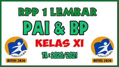 RPP 1 Lembar Lengkap Mata Pelajaran PAI dan BP Kelas XI K13 Revisi