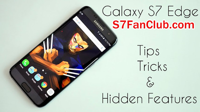 Samsung Galaxy S7 Edge Tips and Tricks - Hidden Features To Explore