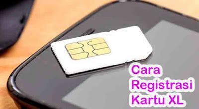 Beberapa Cara Registrasi Kartu XL Secara Cepat