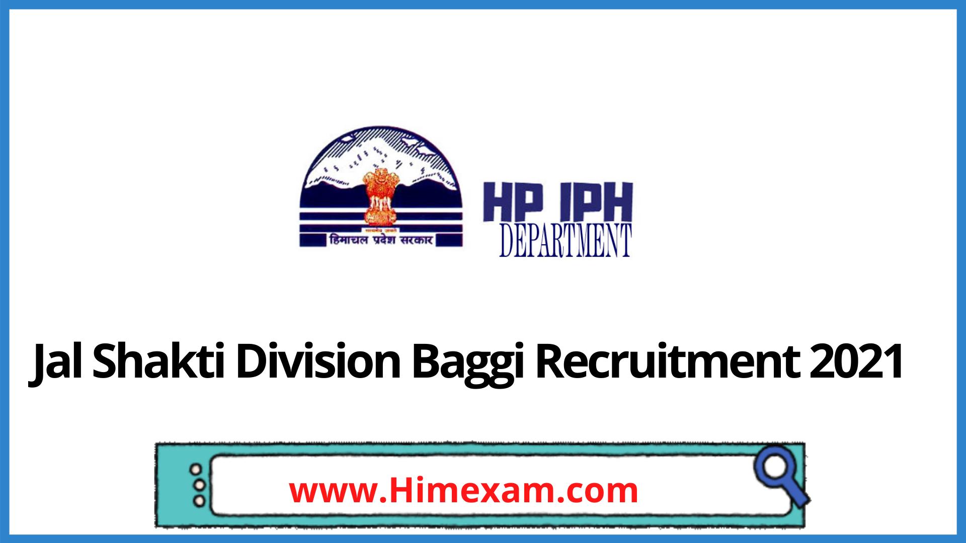 Jal Shakti Division Baggi  Recruitment 2021