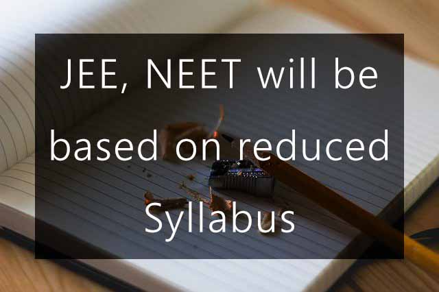 Board exams 2021, JEE, NEET will be based on reduced Syllabus: Education Minister