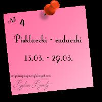 http://przydasiepasjonaty.blogspot.com/2016/03/wyzwanie-4-pisklaczki-cudaczki.html