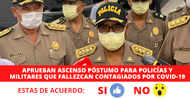 Aprueban!! ascenso póstumo para policías y militares que fallezcan contagiados por COVID-19