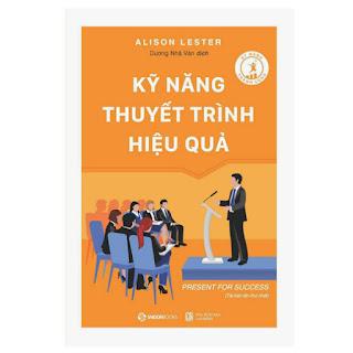 Kỹ Năng Thuyết Trình Hiệu Quả ebook PDF-EPUB-AWZ3-PRC-MOBI